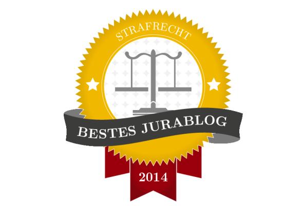 Bestes JuraBlog 2014 – Strafrecht