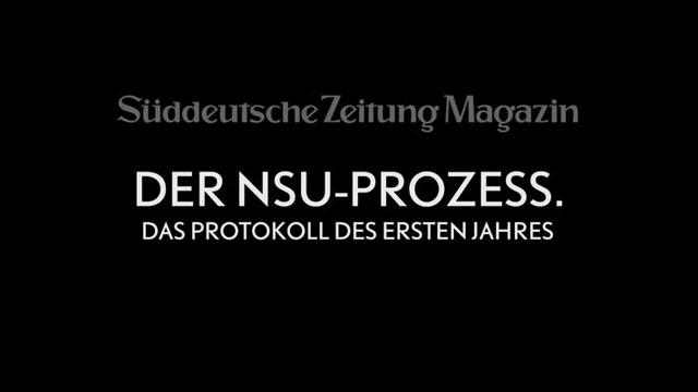 NSU, NSU-Prozess, Prozess, Beate Zschäpe, OLG, München, Film, Filmakademie, Protokolle, NSUprotokolle, NSUprozess