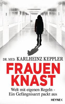 Keppler, Frauenknast, Buch, eBook, Heyne, Verlag, Rezension, Buchtipp