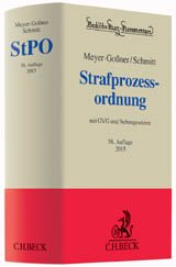 Meyer-Goßner, Schmitt, StPO, Strafprozessordnung, Kommentar, GVG, Nebengesetze, Rezension, C.H. Beck, 58. Auflage, 2015